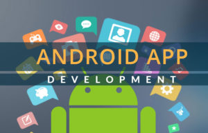 Top 4 Advantages of Android App Development Platform